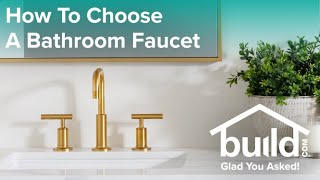 How To Choose The Right Bathroom Faucet