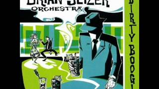 The Brian Setzer Orchestra - Rock This Town