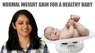 NORMAL WEIGHT GAIN FOR A HEALTHY BABY || GUIDELINES TO HELP EVERY MOTHER