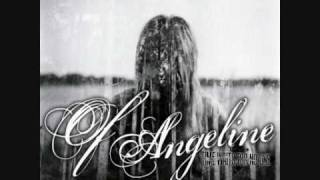 Of Angeline - I Need A Cure, Not A Curse
