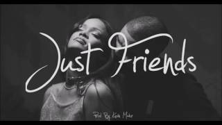 FREE Drake X Rihanna Type Beat - 'Just Friends' (Prod By Kevin Mabz)