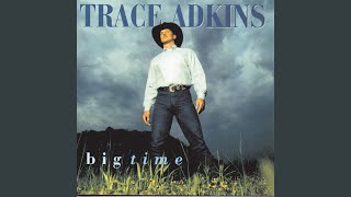 Trace Adkins Big Time