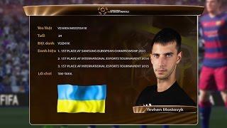 Hồ sơ tuyển thủ: Yevhen Mostovyk - Ukraine [The Intercontinentals 2016]