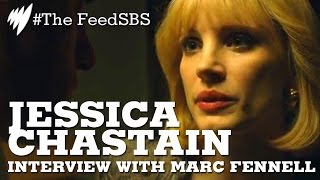Jessica Chastain Interview with Marc Fennell I The Feed