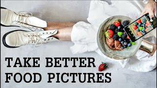 10 Essential Food Photography Tips That Works