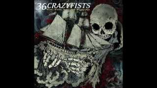 36 Crazyfists - The Tide And Its Takers [Full Album]