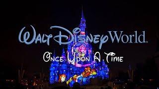 Once Upon A Time [4K] - Walt Disney World's Magic Kingdom