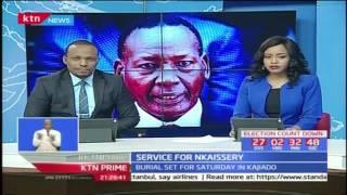 CS Nkaissery's burial is set for Saturday in Kajiado