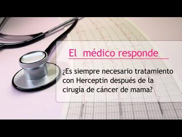 Tratamiento con Herceptin tras la cirugía de cáncer de mama - Hipólito Durán Giménez - Rico