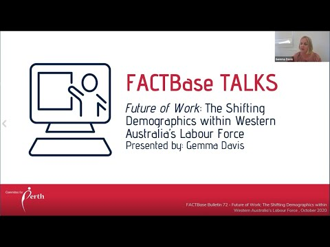 FACTBase Talks - The Shifting Demographics within Western Australia's Labour Force