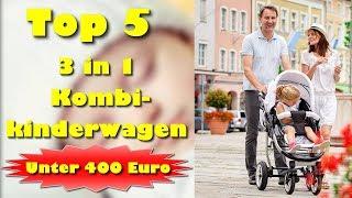 Die 5 besten 3 in 1 Kombikinderwagen unter 400 Euro - Welcher ist der beste Kombikinderwagen 2021?