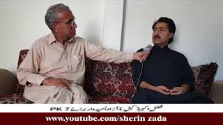 Interview With Azad Candidate PK7 Fazal Akbar