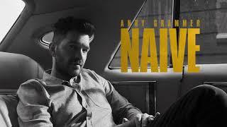 Andy Grammer Naive