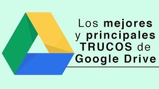 Los Principales Trucos De Google Drive Que Deberías Saber