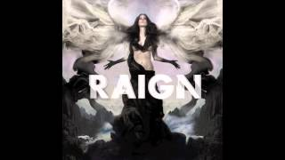 RAIGN - Empire of Our Own