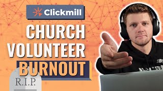 Church Volunteer Burnout: Why It Happens & How To Stop It