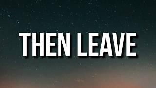 Then Leave - Beatking (Lyrics) Then Leave Peace out Club Godzilla TikTok Song