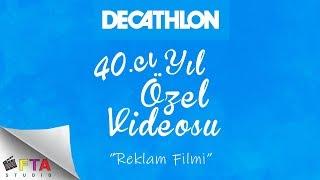 Decathlon 40.Yıl Videosu