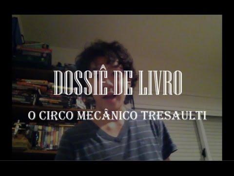 Dossiê 8 - O Circo Mecânico Tresaulti