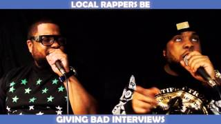 LOCAL RAPPERS BE GIVING BAD INTERVIEWS
