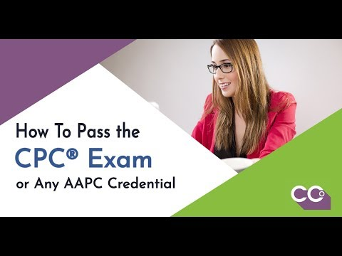 How to Pass the CPC® Exam or Any AAPC Certification - YouTube
