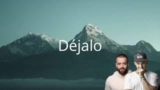 Nacho, Manuel Turizo  Déjalo (Lyrics)