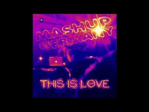 Mashup-Germany -This is Love
