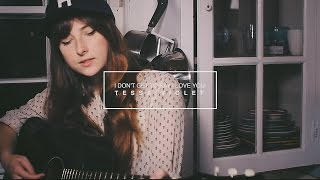 I Don't Get To Say I Love You | Tessa Violet