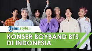 Boyband Asal Korea Selatan BTS akan Gelar Konser di Jakarta International Stadium Tahun Depan