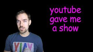 YouTube gave me an Original Series