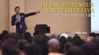 JW Entrepreneur University Live - East Coast - Sessions 3 & 4