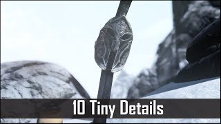 Skyrim: Yet Another 10 Tiny Details That You May Still Have Missed in The Elder Scrolls 5 (Part 29)