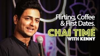 Chai Time Comedy with Kenny Sebastian - Flirting, Coffee & First Dates