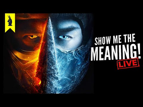 Mortal Kombat (2021) - Show Me the Meaning! LIVE!