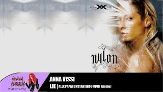 Anna Vissi - Lie (Alex Papaconstantinou Club Edit) (Audio)