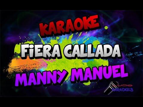 Karaoke Fiera callada Manny Manuel
