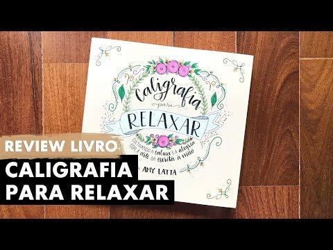 REVIEW: Caligrafia para relaxar   Primeiro Rabisco