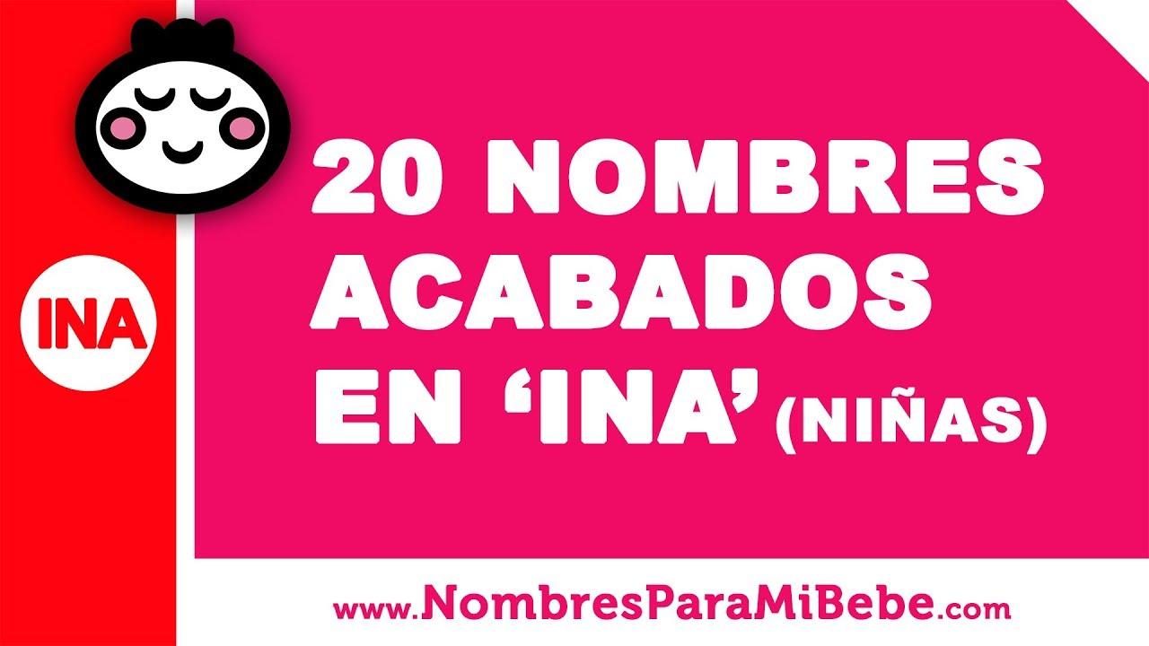 20 nombres para niñas terminados en INA - los mejores nombres de bebé - www.nombresparamibebe.com
