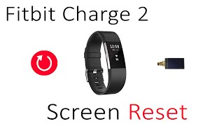 Tutorial How To Reset Blurry Upside Down Screen Fitbit Charge 2