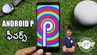 Google Android P Beta Features ll in telugu ll