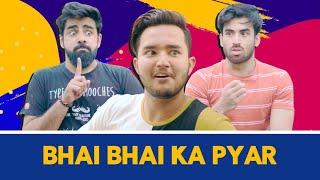 Bhai Bhai Ka Pyaar | The Hasley India
