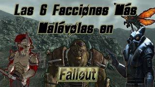Las  6 Facciones más Malevolas en Fallout