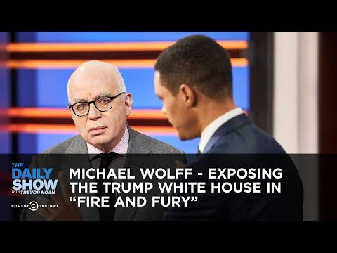 """Michael Wolff - Exposing the Trump White House in """"Fire and Fury"""" 