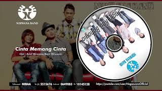 Download lagu Nirwana Band Cinta Memang Cinta Mp3