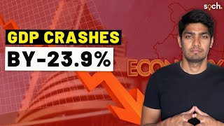 How did India's GDP crash by -23.9%?