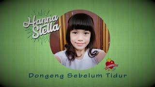 Lagu Hanna Stella Dongeng Sebelum Tidur
