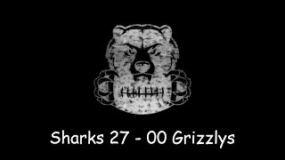 Sharks VS Grizzlys