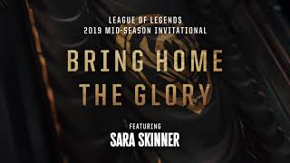 Bring Home The Glory (ft. Sara Skinner) [LYRICS]   MSI 2019   League Of Legends