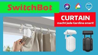 SWITCHBOT-CURTAIN macht jede Gardine und jeden Vorhang smart. Sehr einfache Installation in 10 min.!