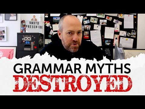 6 common grammar myths destroyed | How native speakers use English